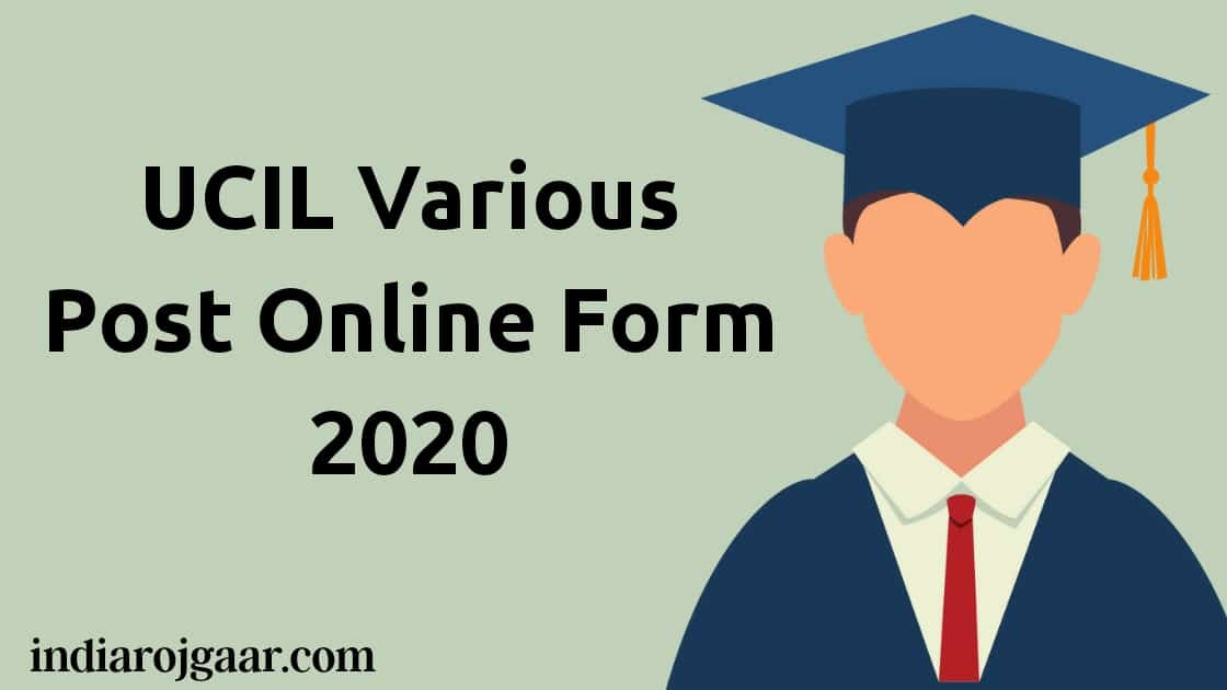 UCIL Various Post Online Form 2020