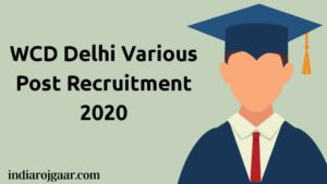 WCD Delhi Various Post Recruitment 2020
