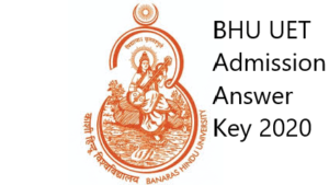 BHU UET Admission Answer Key 2020