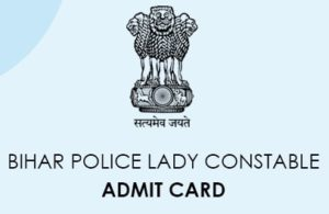 Bihar ST Lady Constable Admit Card 2020