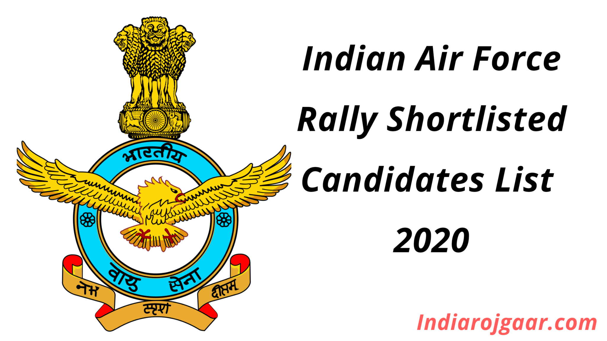 Indian Air Force Rally Shortlisted Candidates List 2020
