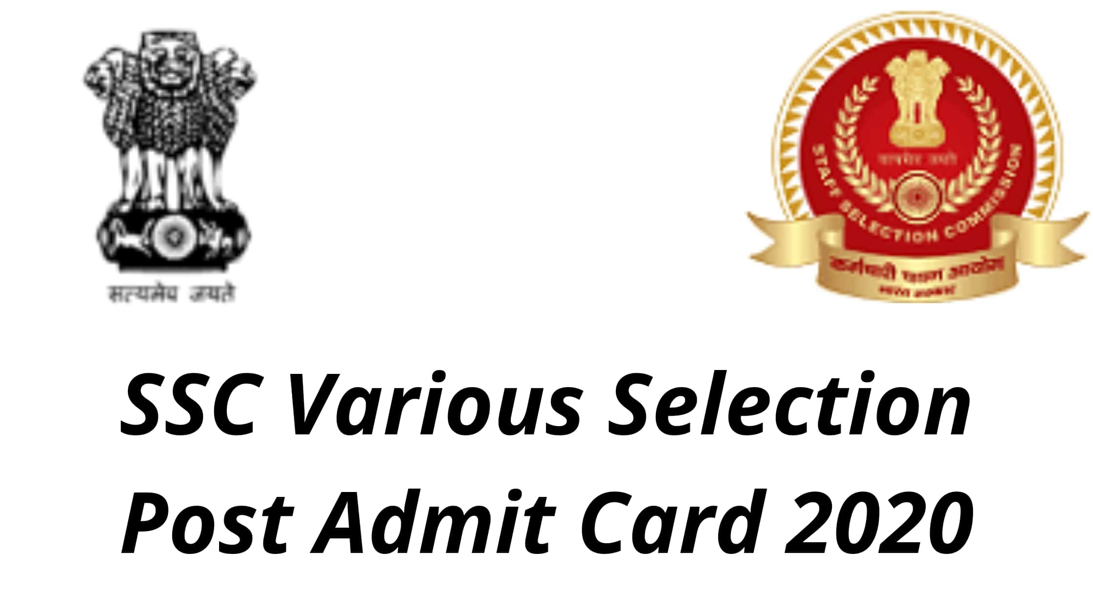 SSC Various Selection Post Admit Card 2020