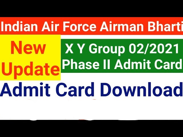 Indian Airforce X Y Group Phase II Admit Card