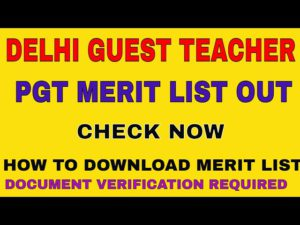 Delhi Guest Teacher PGT Merit List 2021