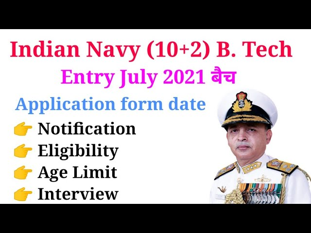 Navy BTech Entry July 2021 Online Form
