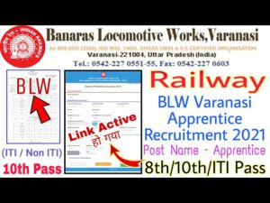 Railway BLW Varanasi Apprentice Recruitment 2021