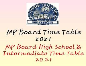 MP Board Time Table 2021
