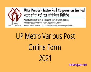 UP Metro Various Post Online Form 2021