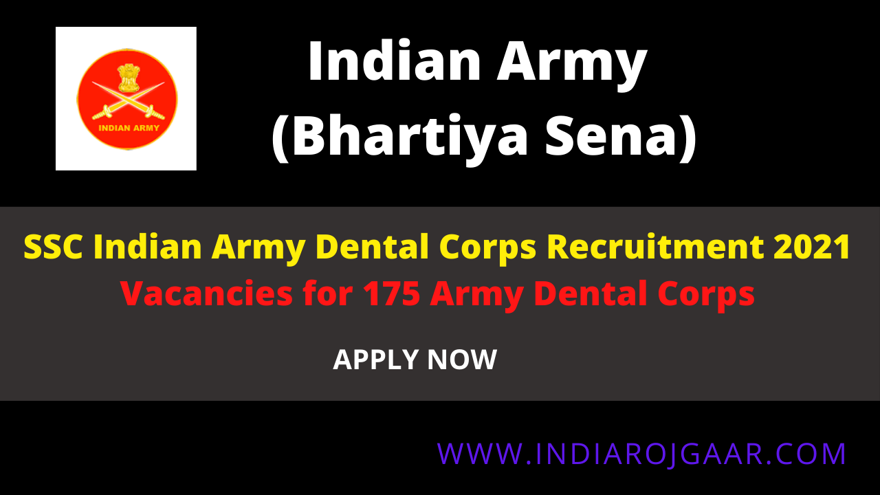 SSC Indian Army Dental Corps Recruitment 2021
